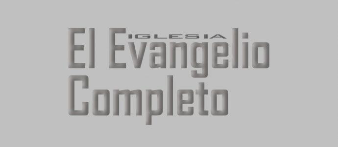 El Evangelio Completo